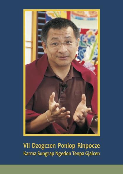 Biografia Dzogczena Ponlopa Rinpocze